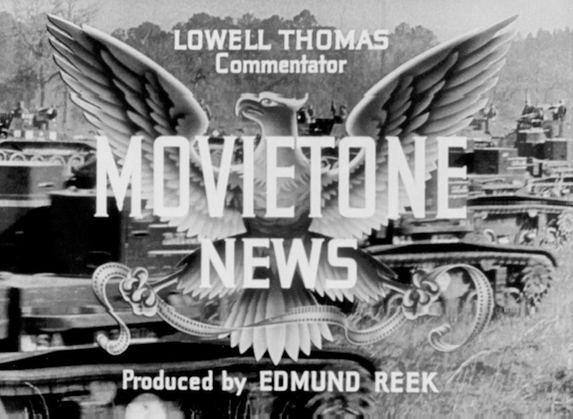 Lowell Thomas used to bring you the world on Movietone